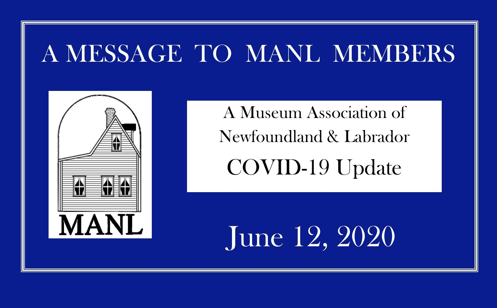 MESSAGE TO OUR MEMBERS June 12 2020