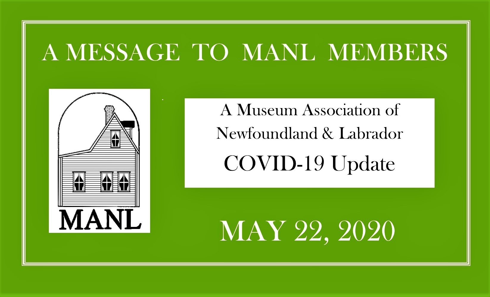 May 22 MESSAGE TO OUR MEMBERS